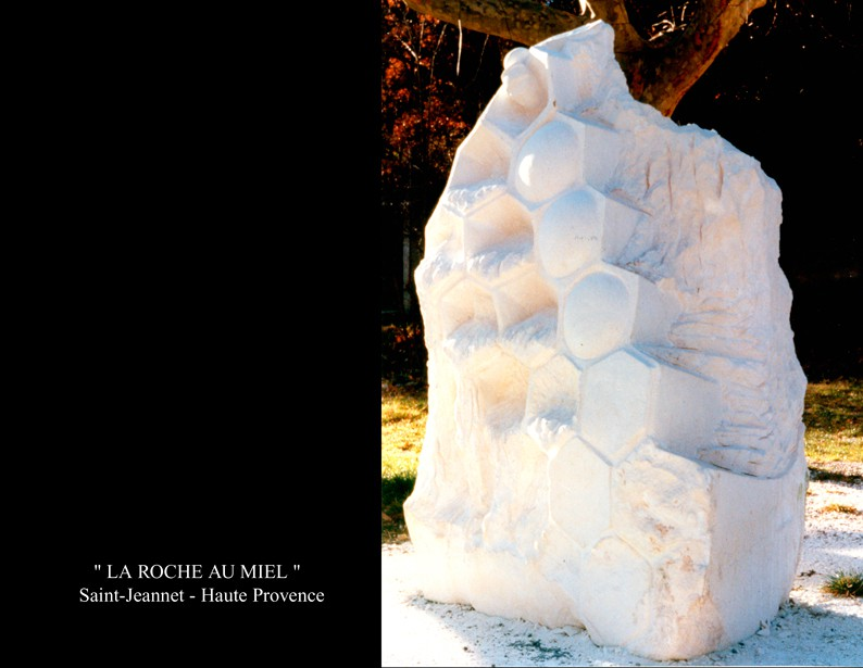 "9- Sculpture ""LA ROCHE  AU MIEL"""